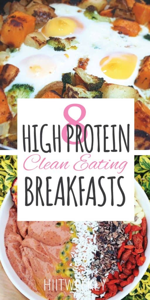 high protein clean eating breakfast ideas