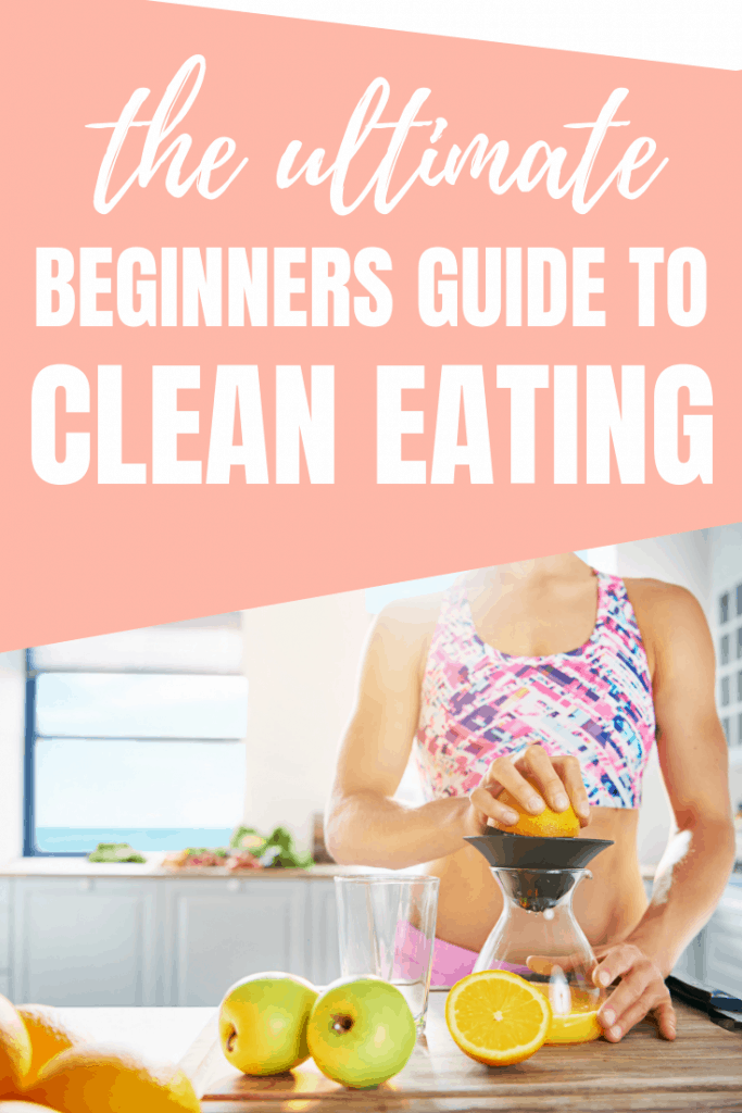 What the heck is clean eating? Find out everything you need to know to get started with our clean eating guide designed for beginners.