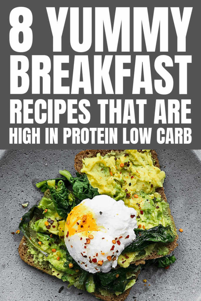 Combat your carbs with these 8 low carb high protein breakfast recipe ideas to help you stay healthy and lose weight. #highproteinbreakfast #lowcarb #breakfastrecipes