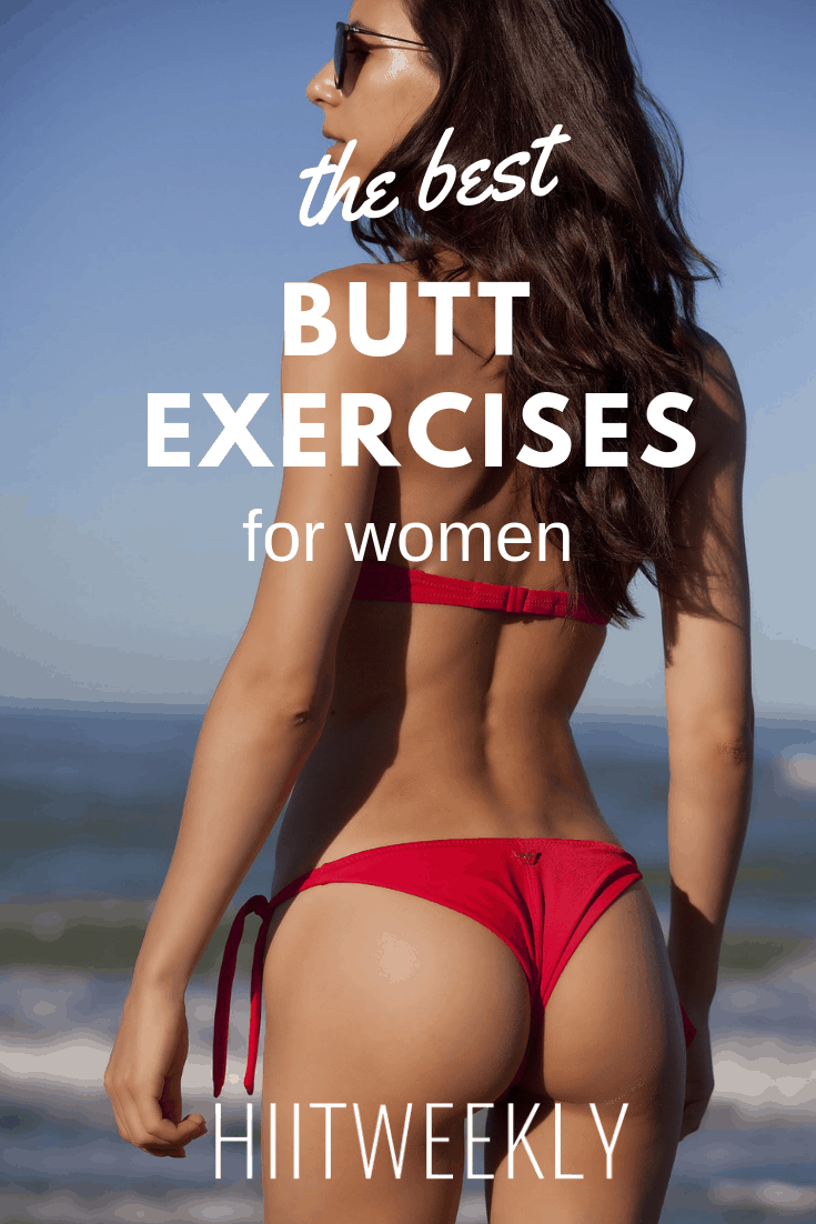 The best butt and glute exercises for women who want to tone shape and lift their bum. Do these glute exercises daily for fast results.