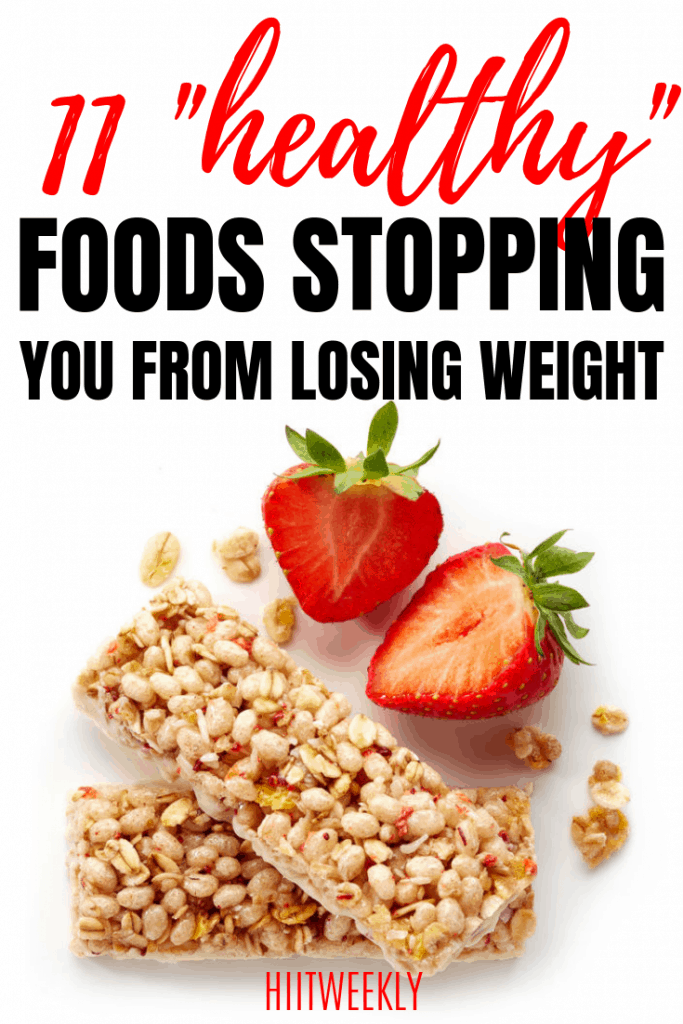 These 11 healthy foods might be stopping you from losing weight. Take a look and see if there are any foods on our list that can help you lose weight today.