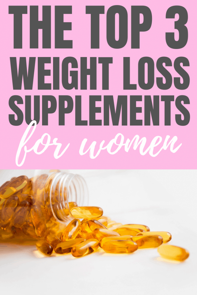 Accelerate your weight loss by taking these 3 supplements. Weight Loss Supplements for Women