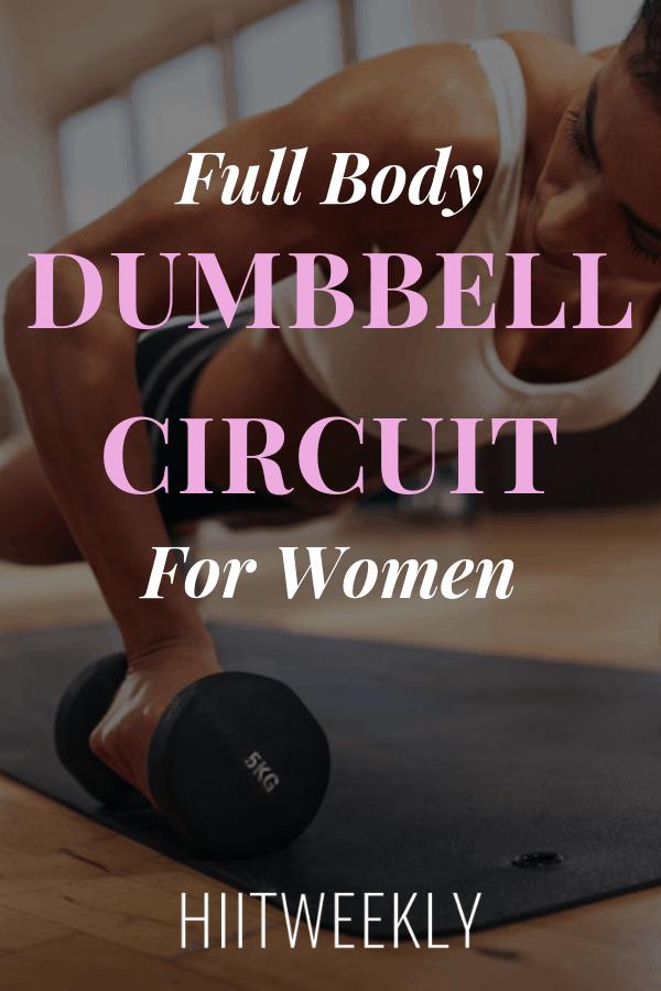 20 Minute Full Body Dumbbell Circuit For Women