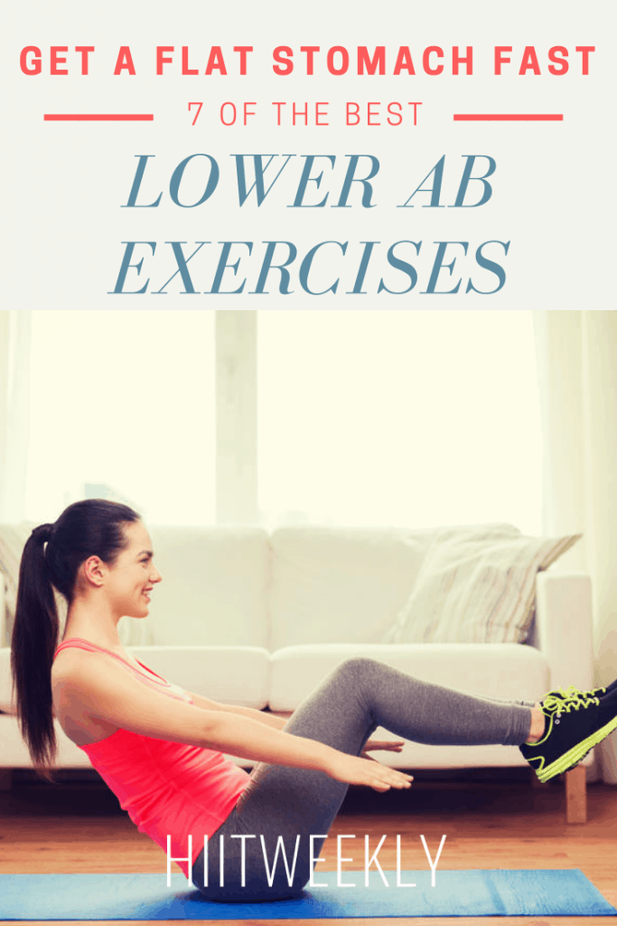 Here are the 7 best lower ab exercises you can do for a flat belly. Do these ab exercises 3 days a week to target your lower part of your stomach for a flat belly fast.
