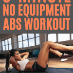 This quick 5-minute abs workout may be short but it burns! Add this no equipment ab workout onto your daily routine for better looking abs.