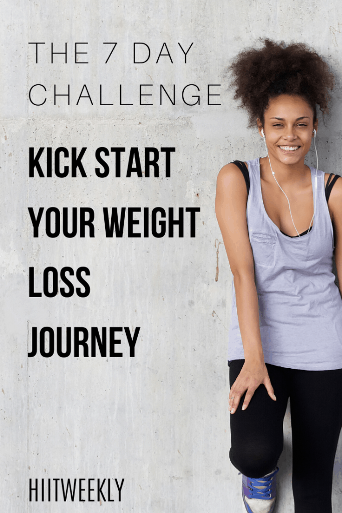 How much weight can you lose in 7 days? taje the 7 day challenge to help kick start your weight loss. #exerciseplan #workoutchallenge #weightlosschallenge
