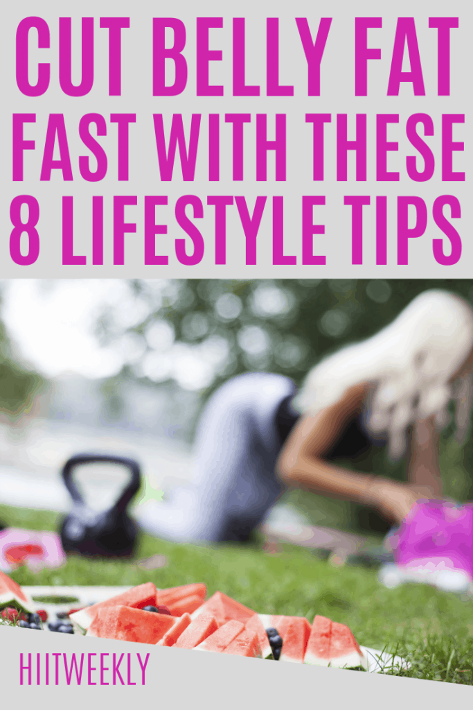 Try these simple lifestyle hacks to quickly reduce your belly fat fast. Do each and every one for long lasting results. #losefat #weightlosstips #bellyfat