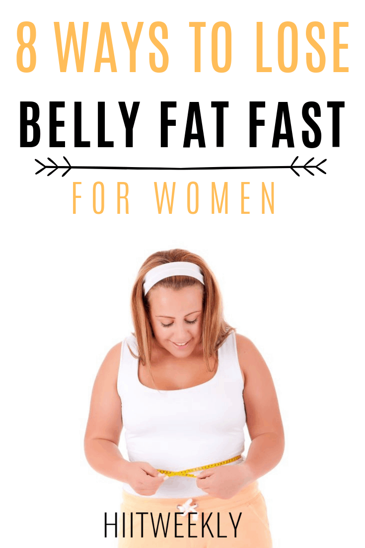 Discover the best 8 Ways to lose belly fat fast for women whilst keeping it off for good. Lose belly fat for good.