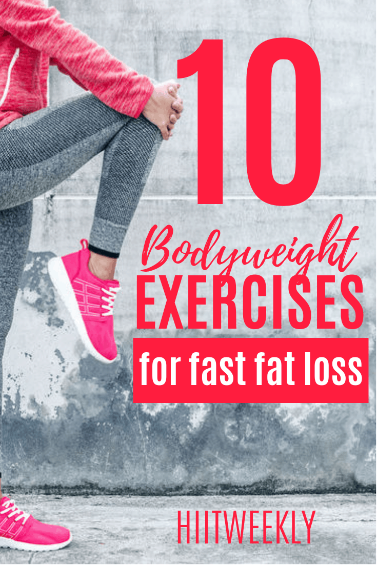 10 bodyweight exercises for faster fat loss (1)