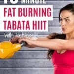 This quick 10-minute tabata HIIT workout with kettlebells will help you to boost your metabolism and get into amazing shape in no time.