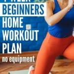 A 4-week home workout plan for beginners that uses just your bodywieght, no equipment needed.