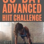 A 30 day home HIIT challenge to get you fit in a month.