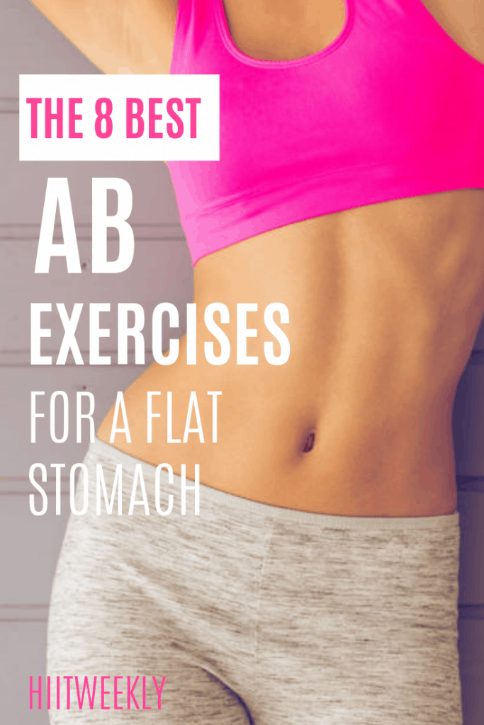 These are the 8 best ab exercises you could possibly do for a tighter more toned core. Do these in our quick ab workout detail here to help you get a flat belly.