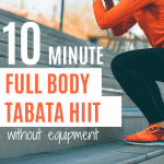 A quick 10-minute home workout plan to lose weight and get fit. This 10 minute Tabata workout uses no equipment so all you need is a bit of space to get started.