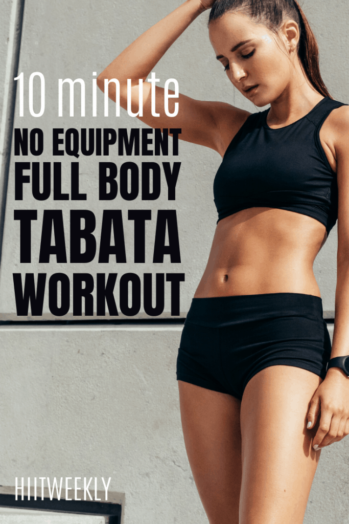 Get hot and sweaty in just 10 minutes with this fat burning Tabata workout you can do without any equipment. Do this Tabata every day for super fast results.