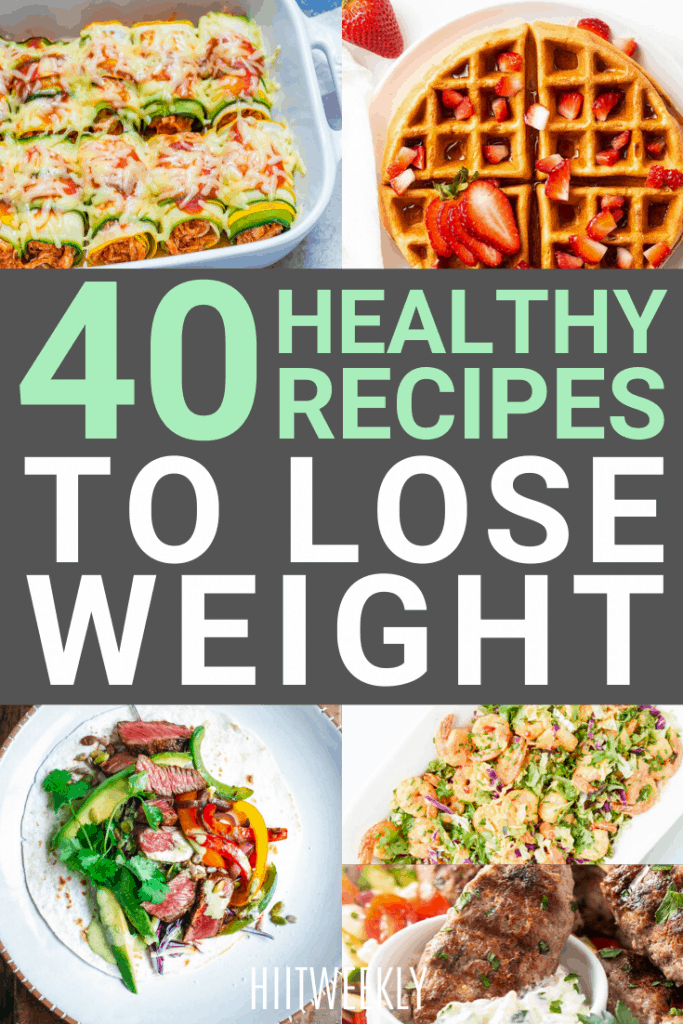 Cut the fat fast with these healthy recipes ofr weighht loss. Take note of your favorites and let's start cooking.