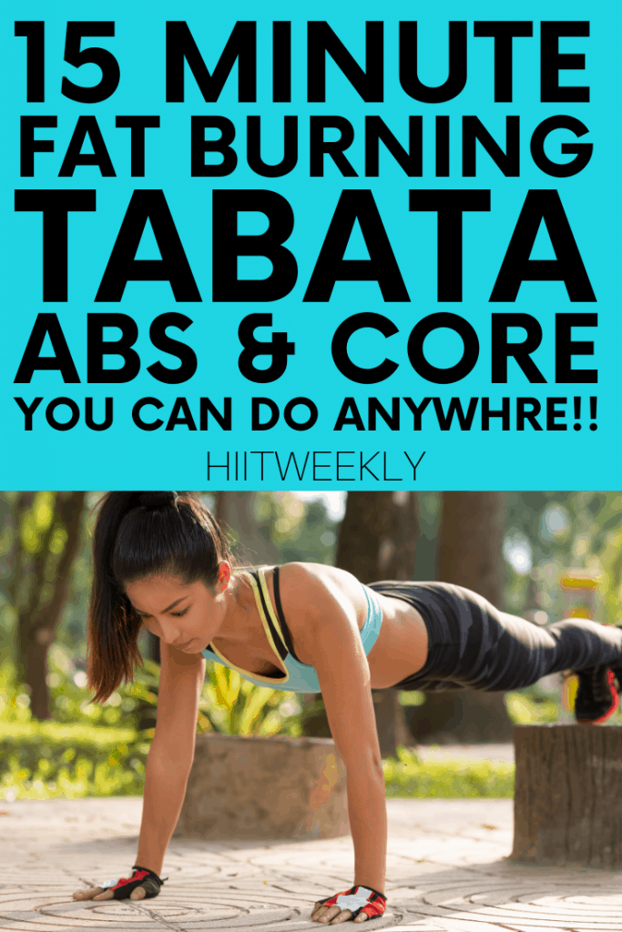 Shred belly fat with our 15 minute Tabata workout for your abs and core that you can do anywhere at any time as you need no equipment to complete it.