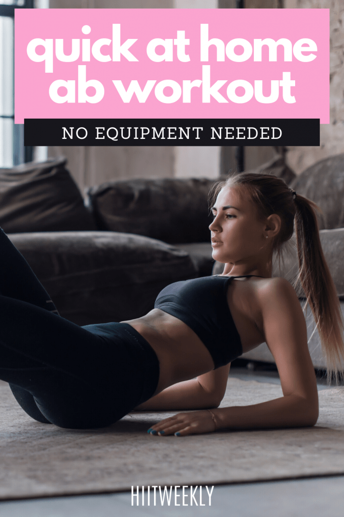 Get flat abs at home with this quick ab workout without any equipment. Jump right in and get start exercising right away for flatter abs.