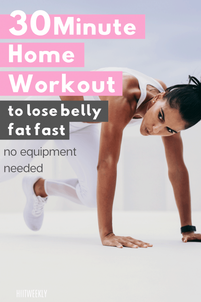 This workout will help you to lose belly fat fast and can be done in under 30 minutes. This 30-minute workout needs no equipment.