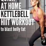 Shred belly fat with this quick at home Kettlebell HIIT workout plan.