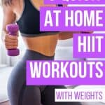 Get your body working with these 6 at home HIIT workouts with weights. All you need is a pair of dumbbells of a kettlebell.