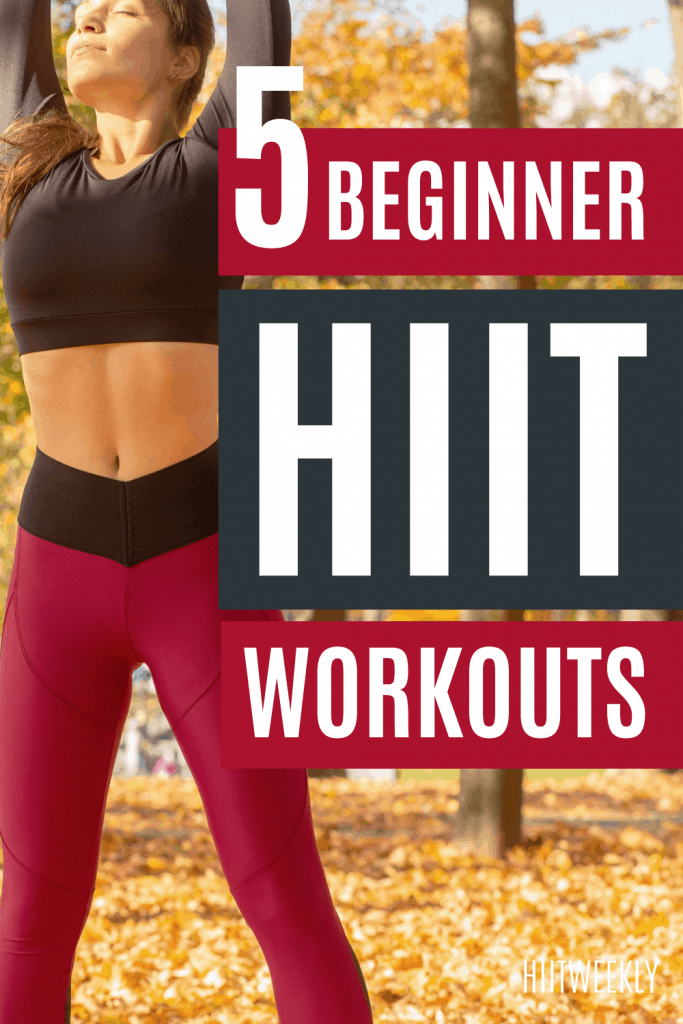 get started with these 5 HIIT workouts for beginners. At home workout plans for beginners who want to start HIIT.