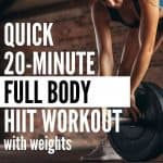 Get your sweat on with the quick 20 minute HIIT workout with weights that will scult and tone your entire body!