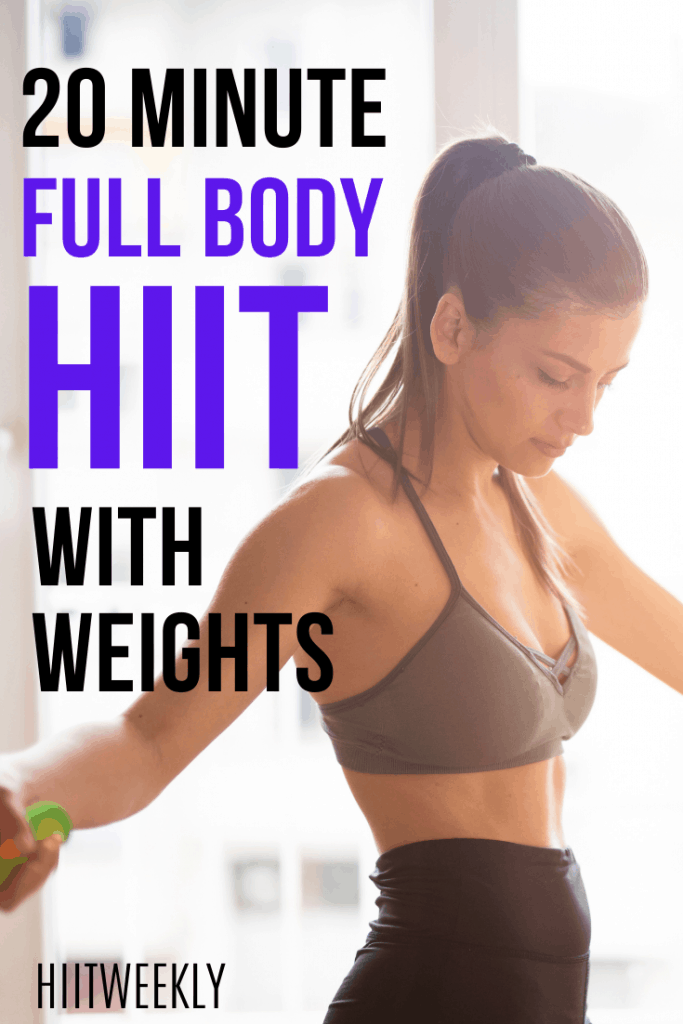 This quick 20-minute full-body HIIT workout with weights will get your body looking on fire.